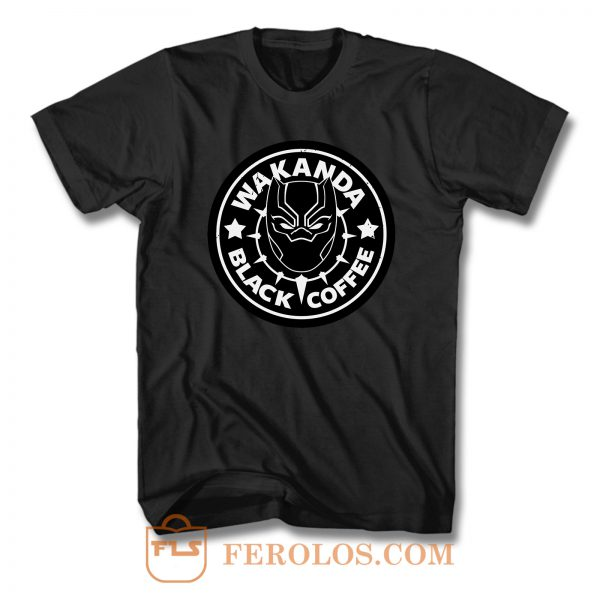 Wakanda Black Coffee T Shirt