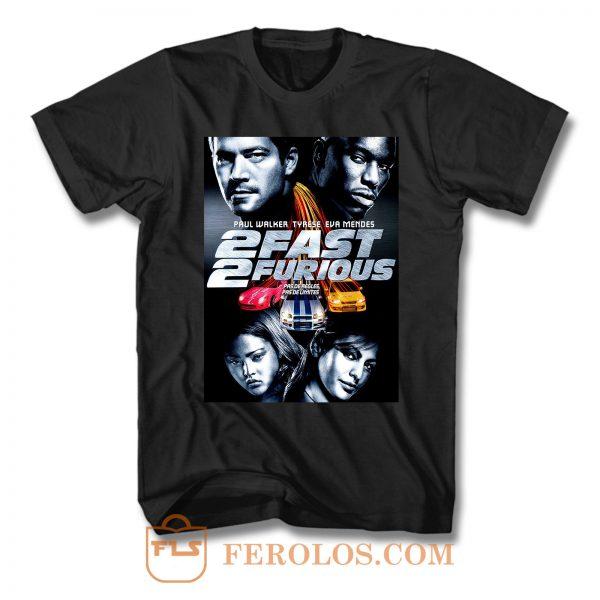 2 Fast 2 Furious T Shirt