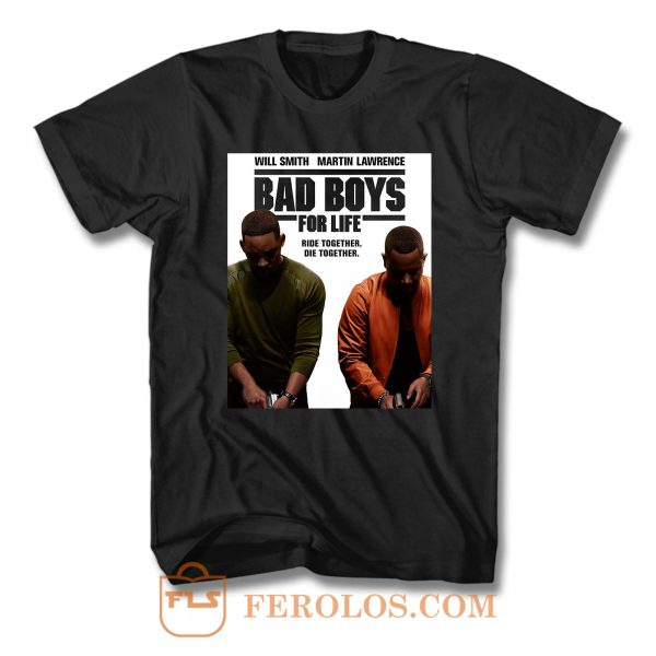 Bad Boys For Life Will Smith Martin Lawrence T Shirt