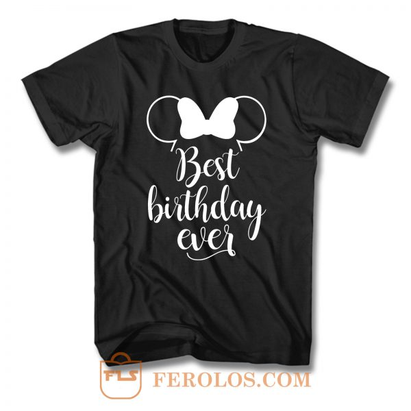 Best Birthday Ever Minnie T Shirt