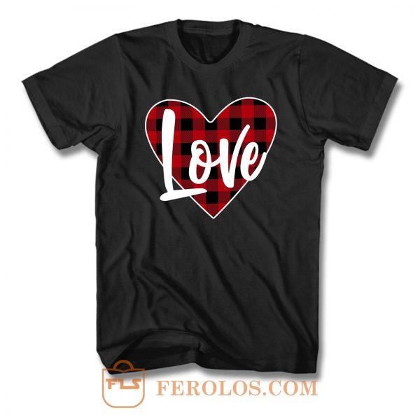 Buffalo Plaid Love Valentines T Shirt