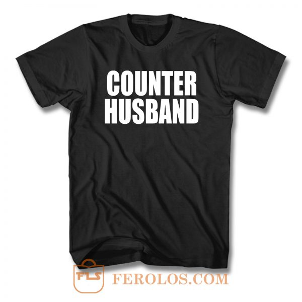 Counter Husband T Shirt