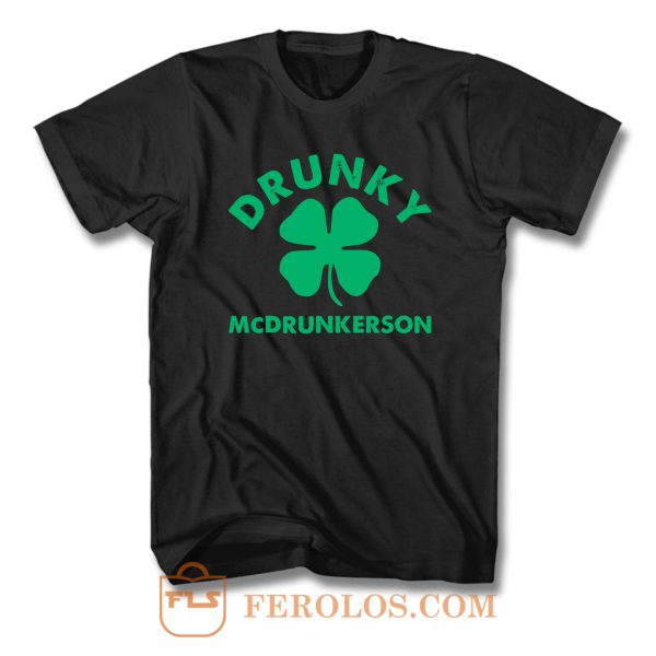 Drunky Mcdrunkerson T Shirt