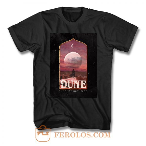 Dune The Spice Must Flow T Shirt
