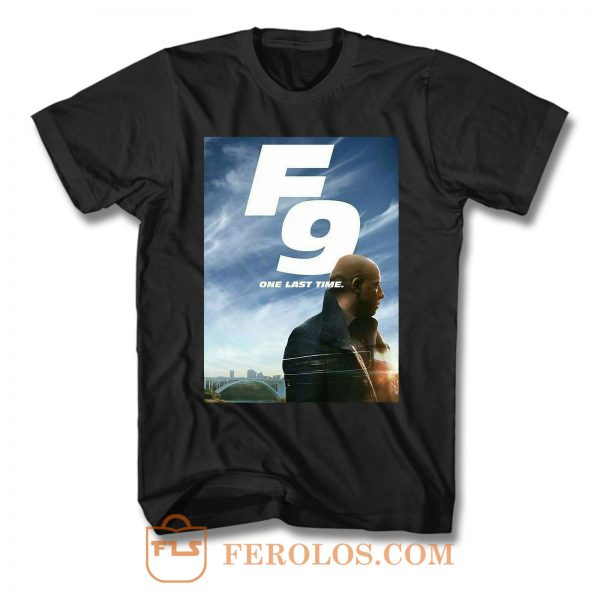 Fast Furious 9 One Last Time T Shirt