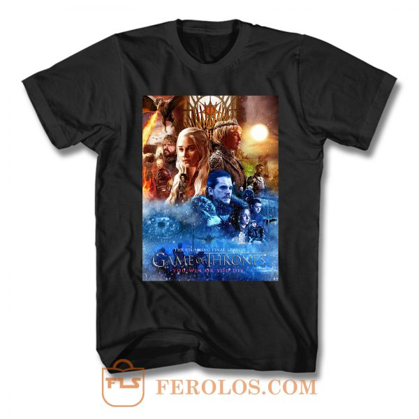 Game Of Thrones You Win Or You Die T Shirt