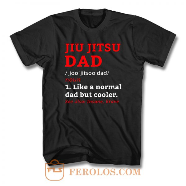 Jiu Jitsu Dad Definition T Shirt
