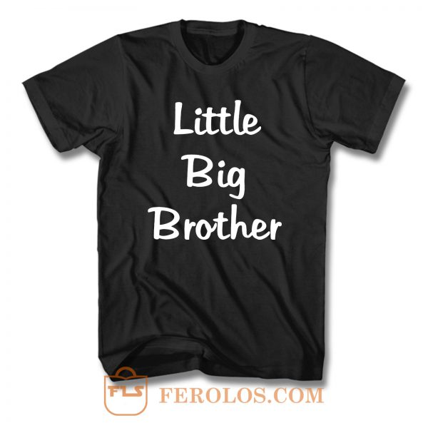 Little Big Brother T Shirt