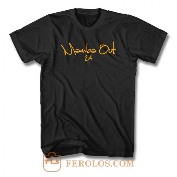 Mamba Out 24 T Shirt