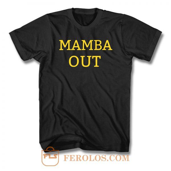Mamba Out T Shirt