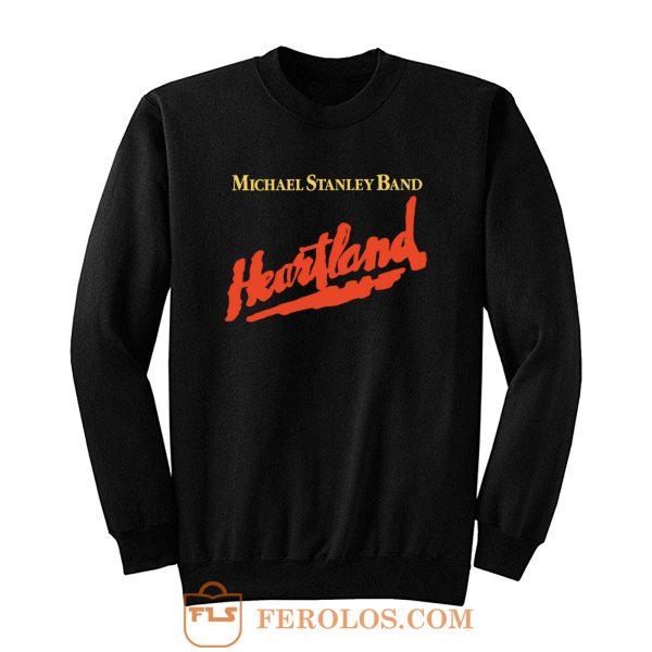 Michael Stanley Band Heartland Vintage Sweatshirt