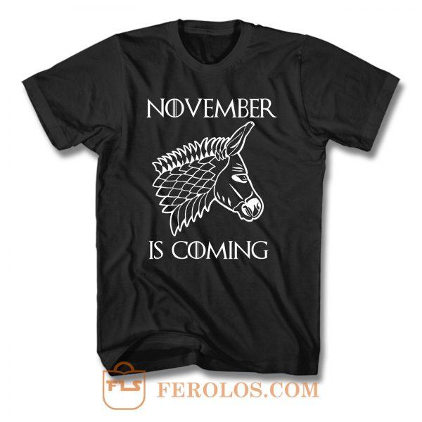 November Is Coming T Shirt