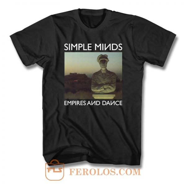 Simple Minds Empires And Dance T Shirt
