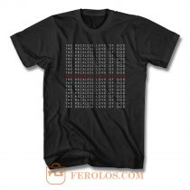 The Reckless Love Of God T Shirt