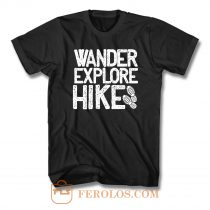 Wander Explore Hike T Shirt