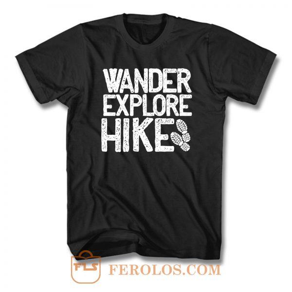 Wander Explore Hike T Shirt