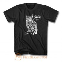 Whom Owl T Shirt
